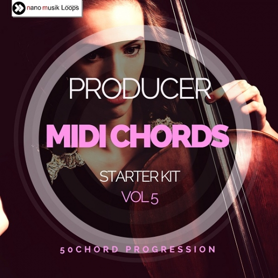 Nano Musik Loops Producer Midi Chords Starter Kit Vol 5 MiDi